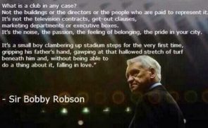 Sir Bobby Robson Quotes: Only The Best For The Best!